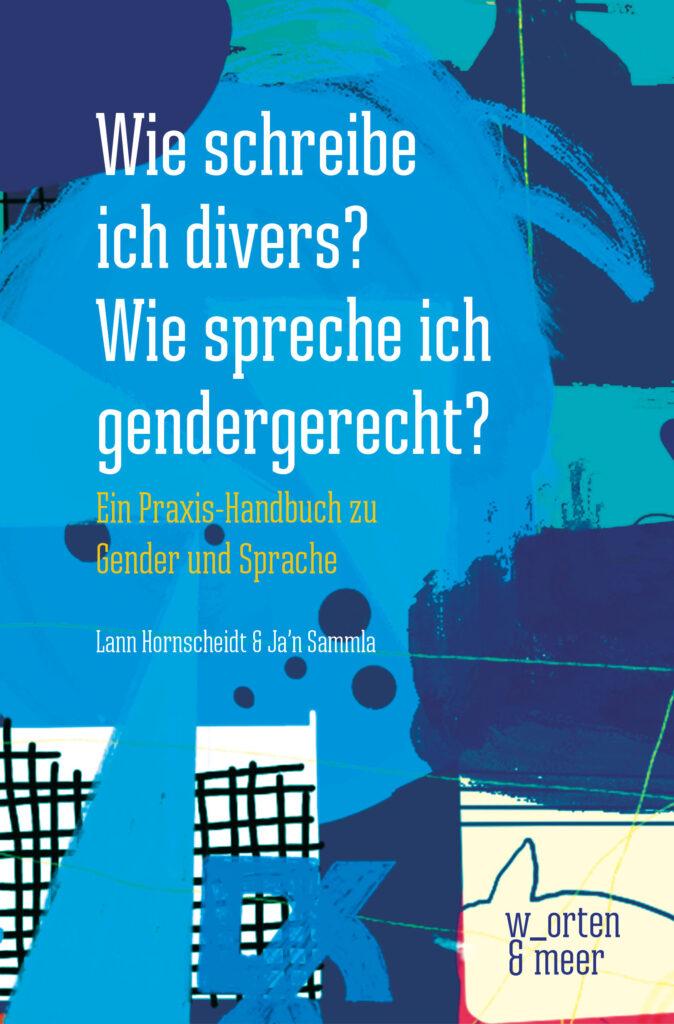 Cover des Buches Wie schreibe ich divers?